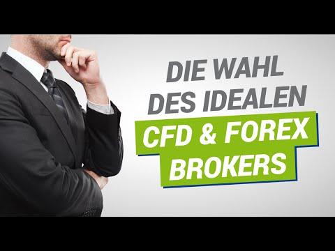 Die Auswahl des idealen CFD und Forex Brokers