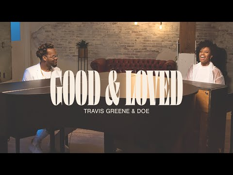 Good and Loved | Travis Greene Feat Doe Jones | Stellar Awards 2020 (Official Video)