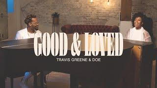 Good and Loved | Travis Greene Feat Doe Jones | Stellar Awards 2020 (Official Video)