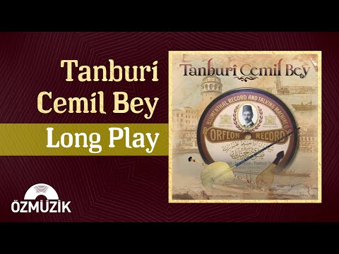 Tanburi Cemil Bey - Long Play (Offical Video)