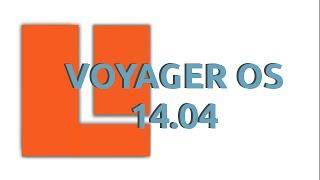 Test de Voyager OS 14.04 dérivée de Xubuntu 14.04