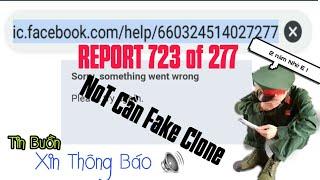 Report 277-723 Not Cần Fake Clone -Die Trong 1 Nốt Nhạc - Không Xem Hơi Phí | Và Lời Thông Báo | CÁO
