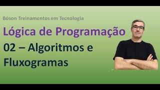 Baixar 02 - Lógica de Programação - Algoritmos e Fluxogramas