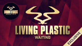 Living Plastic - 'Waiting'