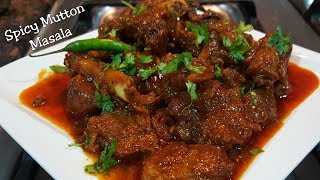 Spicy Mutton Masala - Weekend Special - Very Delicious - A must try for all Spicy food lovers