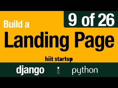9 of 26 | Landing Page with a Google Form | Hiit Startup | Django Tutorial