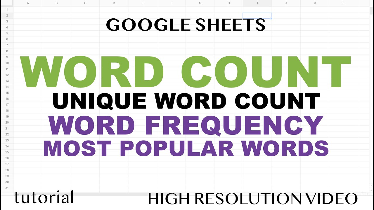 Word Count, Unique Word Count, Most Popular Words in Google Sheets