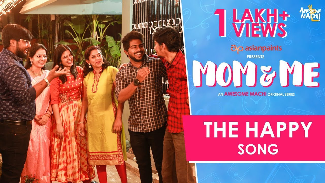 The Happy Song   Official video   Mom and Me  Web Series   Awesome Machi