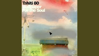 Tahiti 80 Open Book