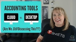 Accounting Tools | Cloud vs Desktop - Are We Still Discussing This?