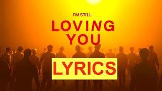 SCORPIONS - IM SITLL LOVING YOU with lyrics