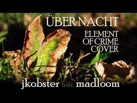 Über Nacht (Element Of Crime Cover) mp3