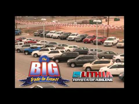 Big Trade In Event   Lithia Toyota Of Abilene