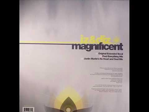 iz & diz  -  Magnificent (Original Extended Vocal)