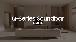 Soundbar - Q700A: Official Introduction | Samsung