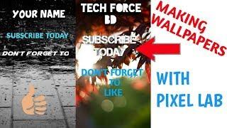 كيفية إنشاء الخاصة بك مع خلفية بكسل مختبر || Al Nahiyan Dhrubo || Tech القوة دينار بحريني
