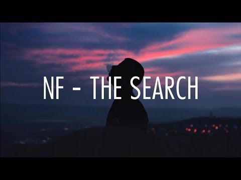 NF - The Search (lyrics)