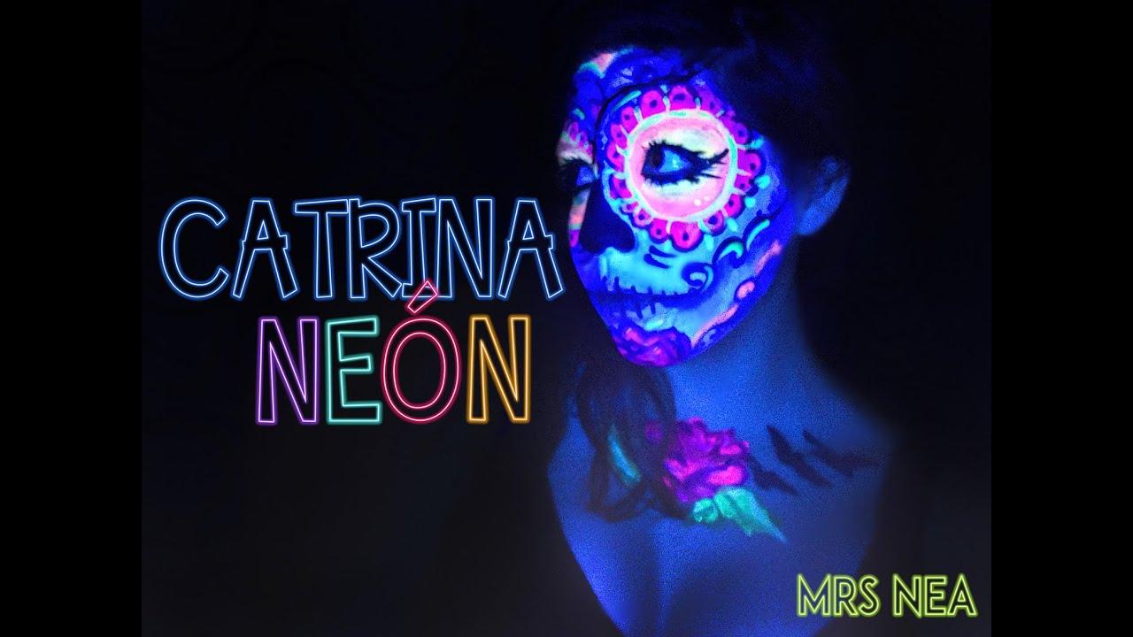 Catrina neón - makeup- time lapse - YouTube