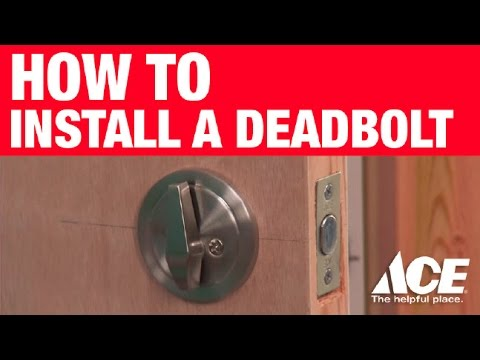 How To Install A Deadbolt   Ace Hardware