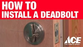How to Install a Deadbolt - Ace Hardware