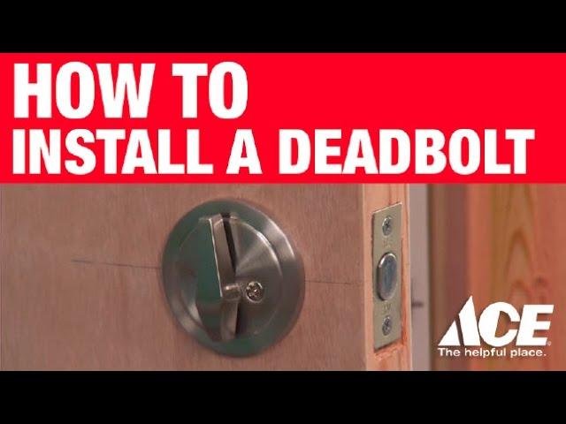 how to install a deadbolt ace