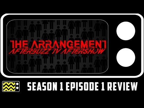 The Arrangement Season 1 Episode 1 Review & After Show | AfterBuzz TV