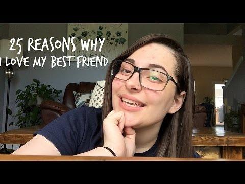 25 REASONS WHY I LOVE MY BEST FRIEND
