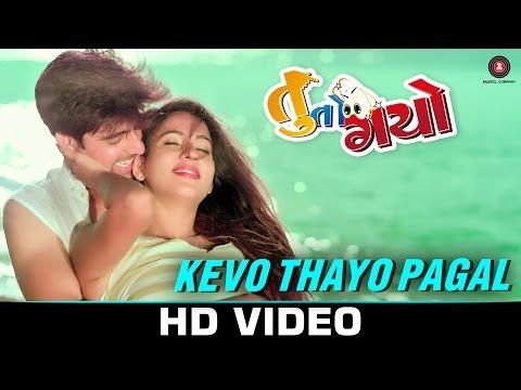 Kevo Thayo Pagal - Tuu To Gayo | Tushar Sadhu & Twinkle V | Darshan Raval & Akasa Singh