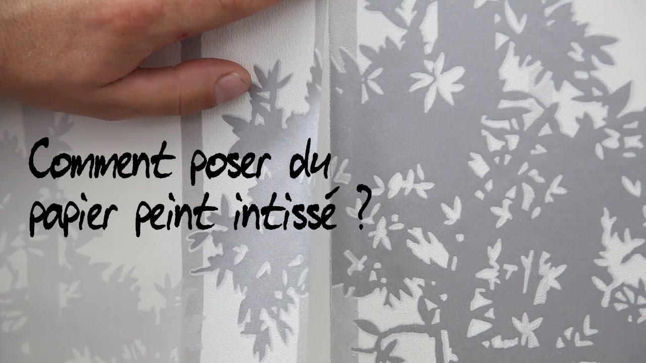 Comment poser du papier peint intissé ?   YouTube