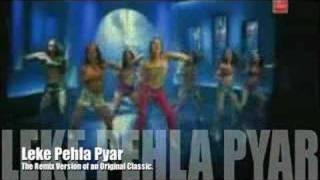 Leke Pehla Pehla Pyar Old-New Mix
