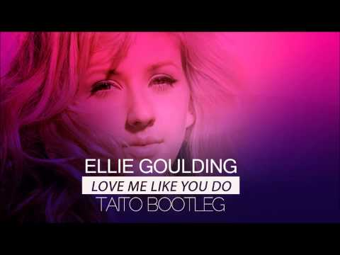 Love Me Like You Do Ellie Goulding