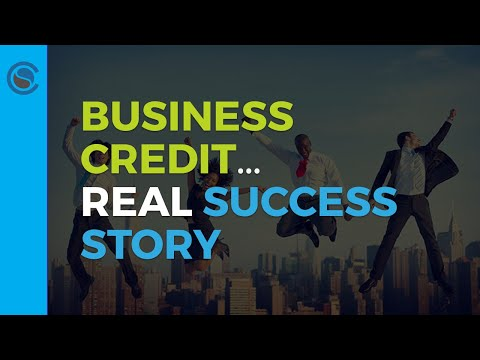 Business Credit… Real Success Story