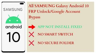 All SAMSUNG Android 10 FRP Unl…
