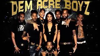 Dem Acre Boys - A Whole Lot Of Acre Boy Shit (Full Mixtape)