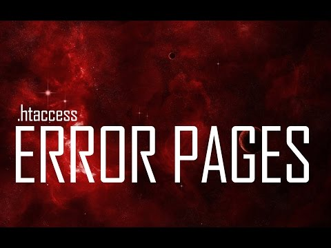 Setting Up Custom Error Pages  - Apache .htaccess Guide \u0026 Tutorial