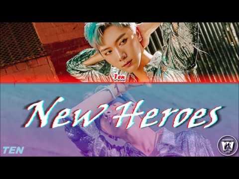 TEN (텐) - New Heroes - Lyrics Video (VOSTFR)