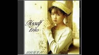 Eriko Tamura - Album Myself completo 田村英里子 検索動画 26
