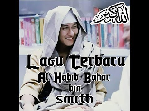 Lagu terbaru Habib Bahar bin Smith - YouTube