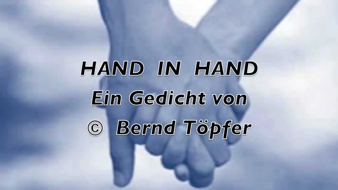 hand in hand bernd t pfer gedicht 63 youtube. Black Bedroom Furniture Sets. Home Design Ideas