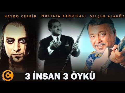 """Hayko Cepkin-Mustafa Kandıralı-Selçuk Alagöz """"3 İnsan 3 Öykü"""" Belgeseli"""