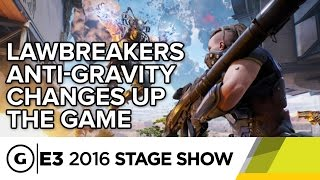 Lawbreakers Anti-Gravity and the Drive to Innovate - E3 2016 Stage Show