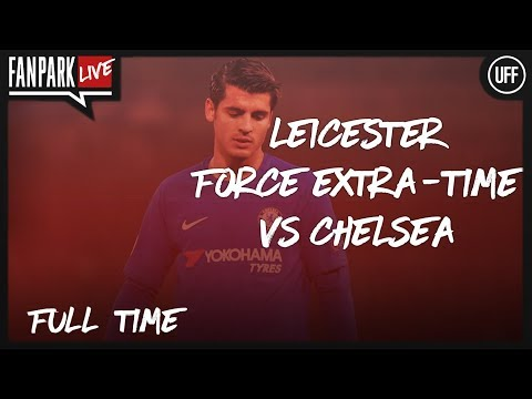 Pedro Jumps Over Leicester & FA CUP Draw - Leicester 1 - 2 Chelsea - Full Time - FanPark Live