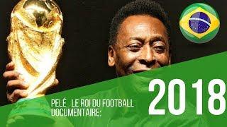 Documentaire Brésil Pelé le roi du football