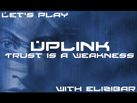 Let's Play Uplink - Part 14 - The Great Bank Robbery