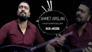 AHMET ARSLAN - YASTAYIM GÜLÜM 2018 [BoRMüZiKᴴᴰ]