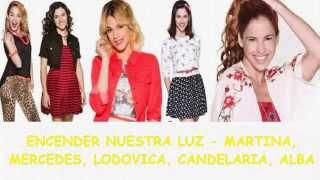 Violetta 3 - Encender nuestra luz - Chicas (Letra) HQ
