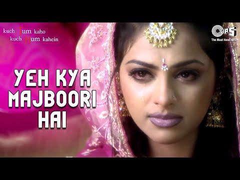 Yeh Kya Majboori Hai - Kuch Tum Kaho Kuch Hum Kahein | Fardeen Khan & Richa Pallod | Prashant & KK