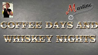 COFFEE DAYS & WHISKEY NIGHTS - LINE DANCE (Demo & Teach)
