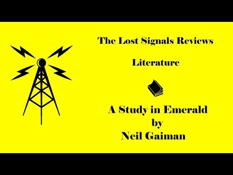 Literature: A Study in Emerald by Neil Gaiman