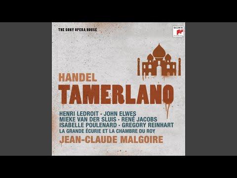 """Tamerlano: Aria """"Vo' Dar Pace"""" - Recitativo """"Il Tartaro Ama Asteria"""" (Tamerlano; Andronico)"""